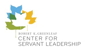 Robert K. Greenleaf Center for Servant Leadership